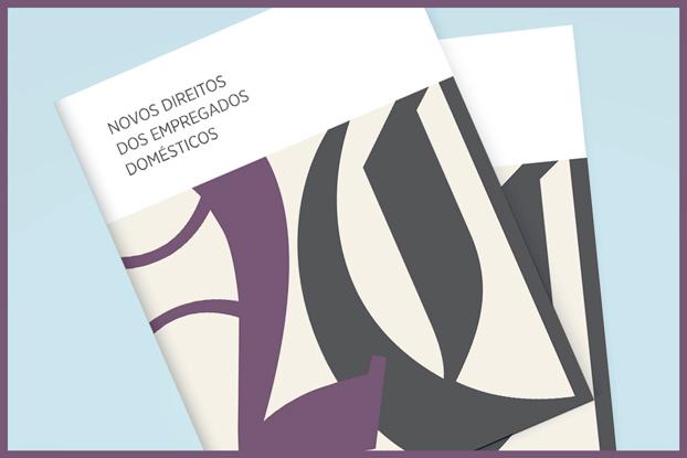 Cartilha da FecomercioSP detalha os direitos dos empregados domésticos