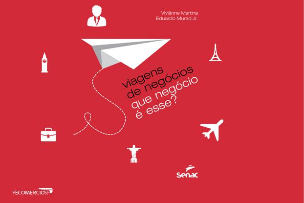 Presidente de Conselho da FecomercioSP lança livro sobre viagens corporativas