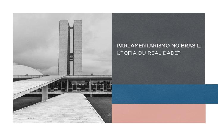 FecomercioSP realiza evento sobre parlamentarismo no Brasil
