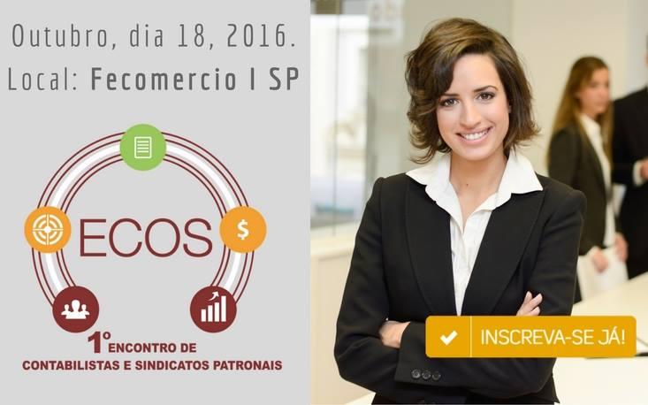 FecomercioSP recebe primeira edição do ECOS – Encontro de Contadores e Sindicatos Patronais