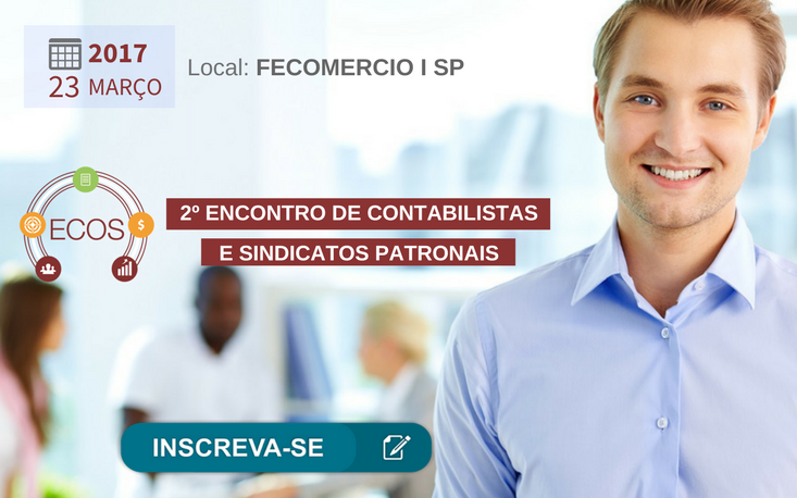 FecomercioSP recebe 2º Encontro de Contabilistas e Sindicatos Patronais