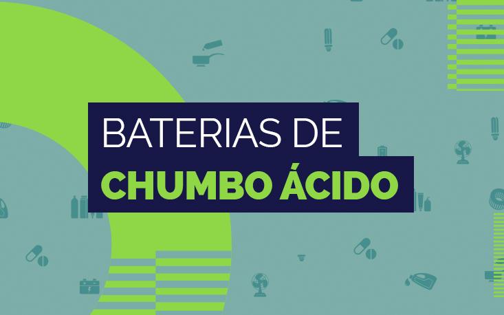 Especialistas abordam importância de descarte adequado de baterias de chumbo-ácido