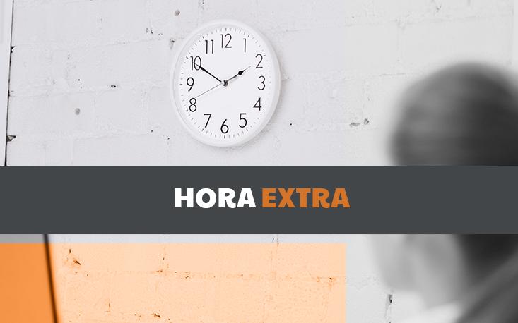 Reforma trabalhista: o que muda em relação às horas extras?