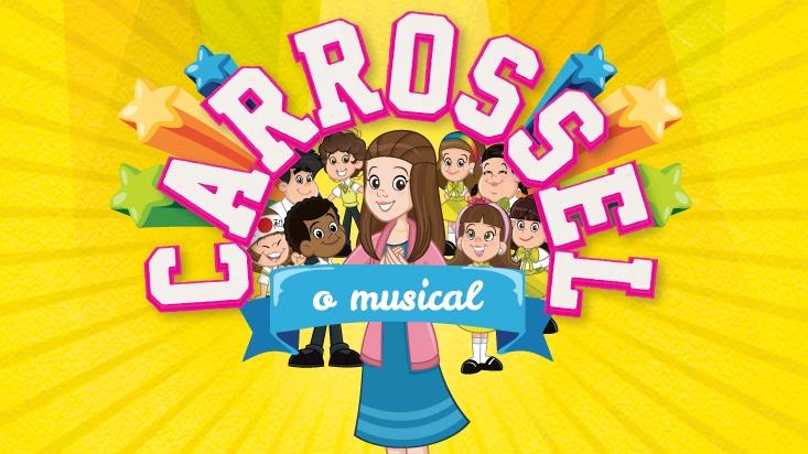 Carrossel, o Musical