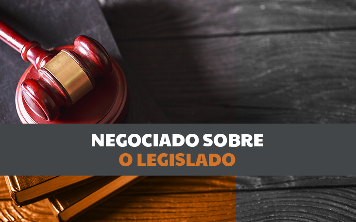 CLT antes e depois: reforma trabalhista propõe a prevalência do negociado sobre o legislado