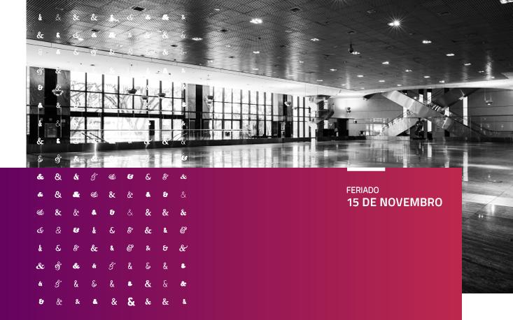 Pausa nas atividades da FecomercioSP no feriado de 15 de novembro