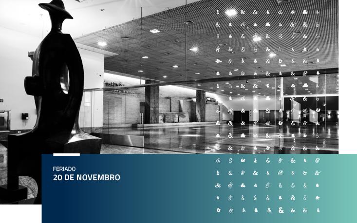 Pausa nas atividades da FecomercioSP no feriado de 20 de novembro