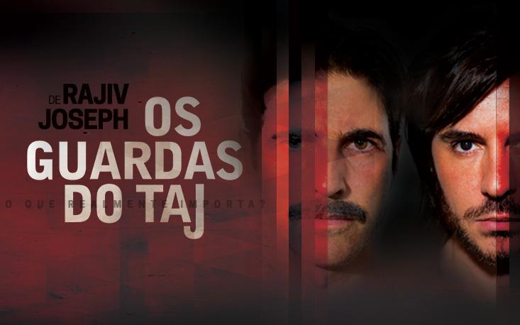 """Protagonizada por Reynaldo Gianecchini e Ricardo Tozzi, peça """"Os Guardas do Taj"""" estreia no Teatro Raul Cortez"""