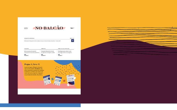 """""""No Balcão"""": FecomercioSP lança informativo com temas jurídicos e econômicos de interesse dos empresários em linguagem simples"""
