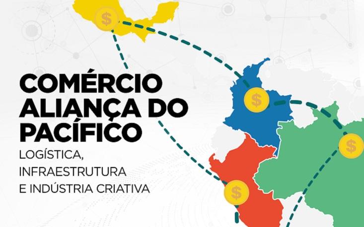 Seminário discute oportunidades de negócios nos países da Aliança do Pacífico