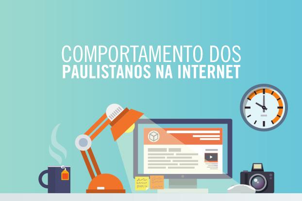 Pesquisa Fecomercio detalha o comportamento do usuário paulistano na internet