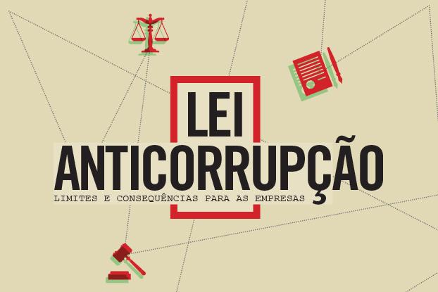 Especialistas analisam efetividade da Lei Anticorrupção em evento