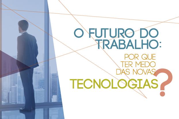 Tecnologia e trabalho serão tema de evento da FecomercioSP no próximo dia 30