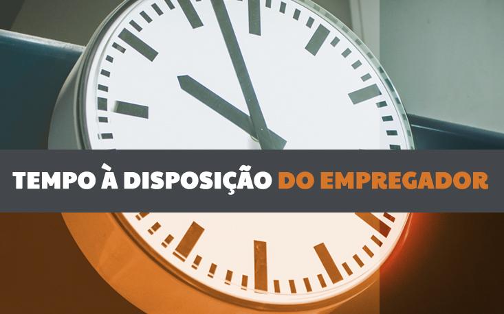 Reforma trabalhista: como fica o tempo à disposição do empregador?