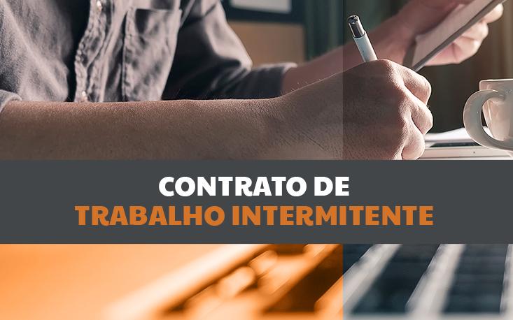 Reforma trabalhista: o que é contrato de trabalho intermitente?