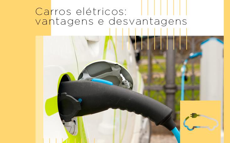 Prós e contras dos carros elétricos