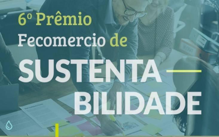 6º Prêmio Fecomercio de sustentabilidade: inscrições para categoria Indústria podem ser realizadas até novembro