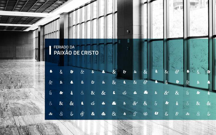 Pausa nas atividades da FecomercioSP no feriado da Paixão de Cristo