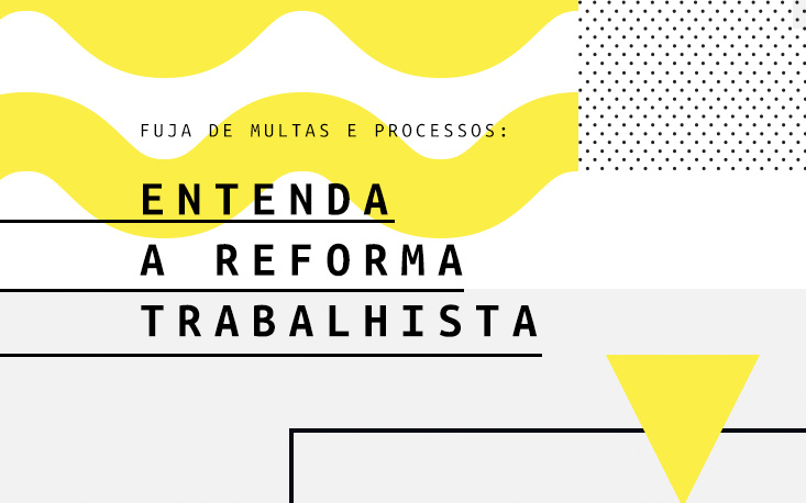 Workshop da FecomercioSP ensina empreendedor a aplicar Reforma Trabalhista na prática