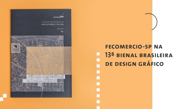 Projetos da FecomercioSP integram lista de finalistas da 13ª Bienal Brasileira de Design Gráfico