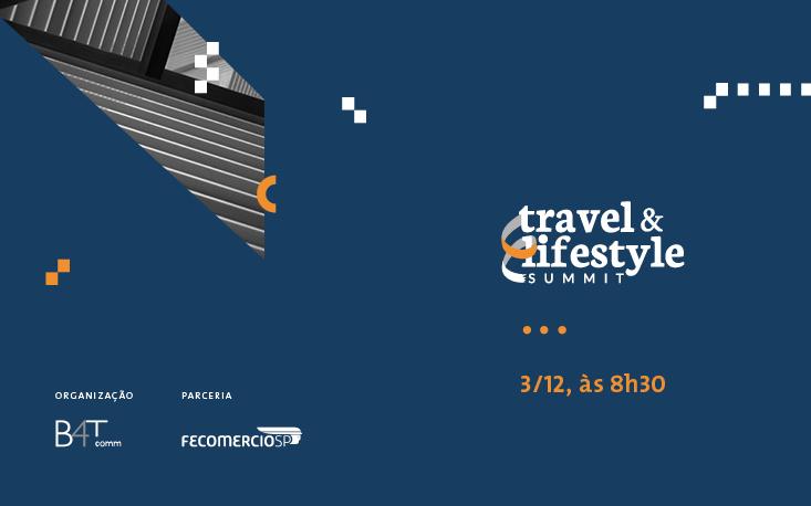 Travel & Lifestyle Summit debate temas atuais e necessários para o desenvolvimento do turismo no Brasil