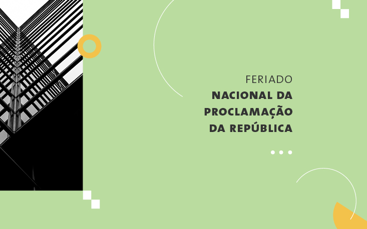 Pausa nas atividades da FecomercioSP no feriado nacional da Proclamação da República