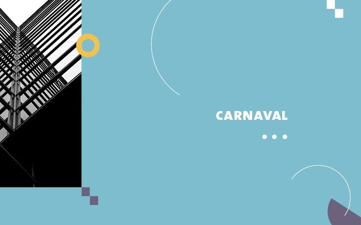 Pausa nas atividades da FecomercioSP durante o Carnaval