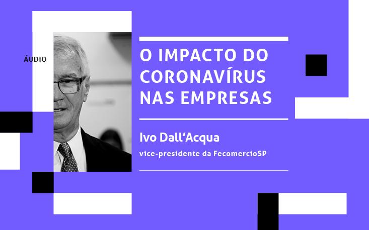 Ouça: vice-presidente da FecomercioSP comenta fechamento do comércio na capital