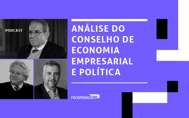 Ouça: Conselho de Economia Empresarial e Política da FecomercioSP discute cenário econômico com avanço do coronavírus