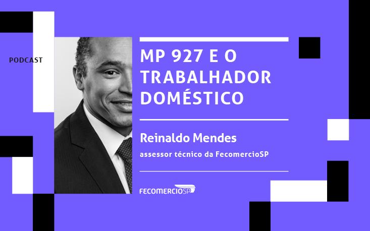 Ouça: especialista da FecomercioSP fala sobre as relações de trabalho no caso dos trabalhadores domésticos diante da pandemia do covid-19
