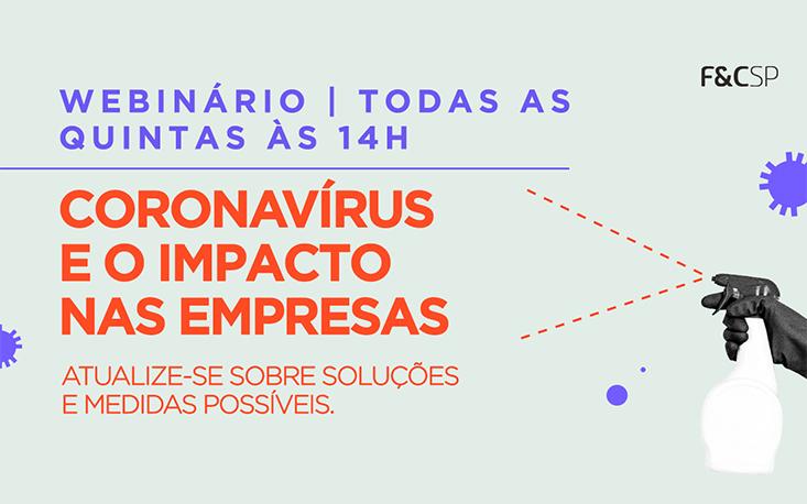 Como ficam os impostos com o avanço do coronavírus? Webinário nesta quinta-feira (2) tira todas as suas dúvidas!