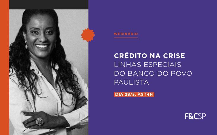 Especialista explica como acessar linhas especiais de crédito durante a crise; veja na íntegra
