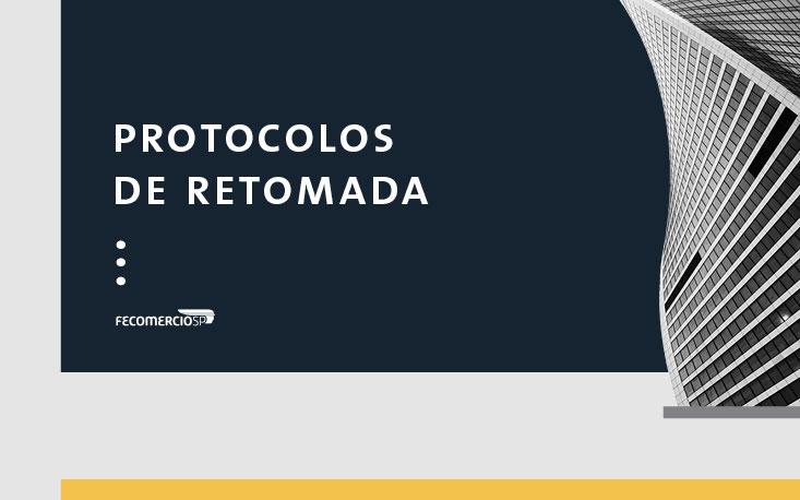 FecomercioSP assina protocolo sanitário para o início da retomada das atividades na capital