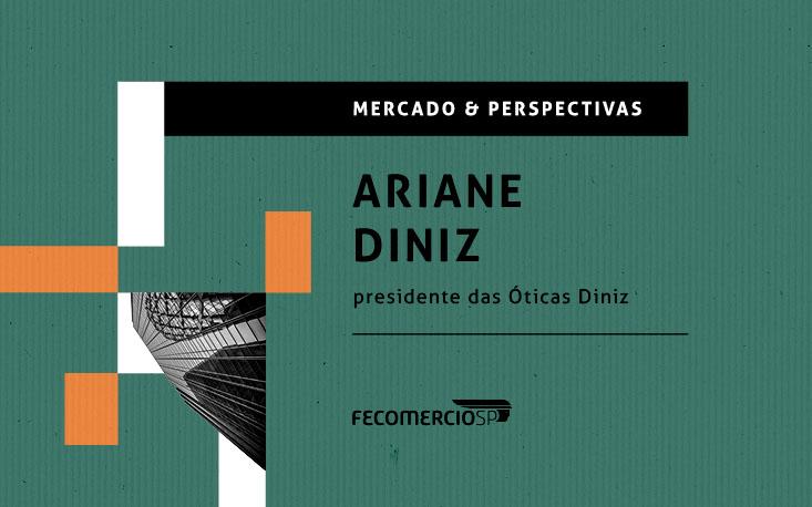Presidente das Óticas Diniz fala das mudanças efetuadas no atendimento durante a pandemia