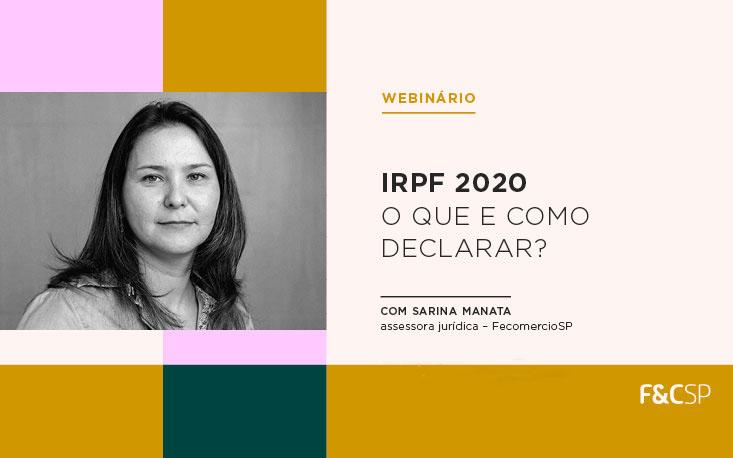 Webinário explica como declarar o IRPF; reveja na íntegra