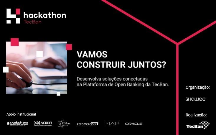 Participe do desafio Hackathon TecBan e encontre soluções para o Open Banking