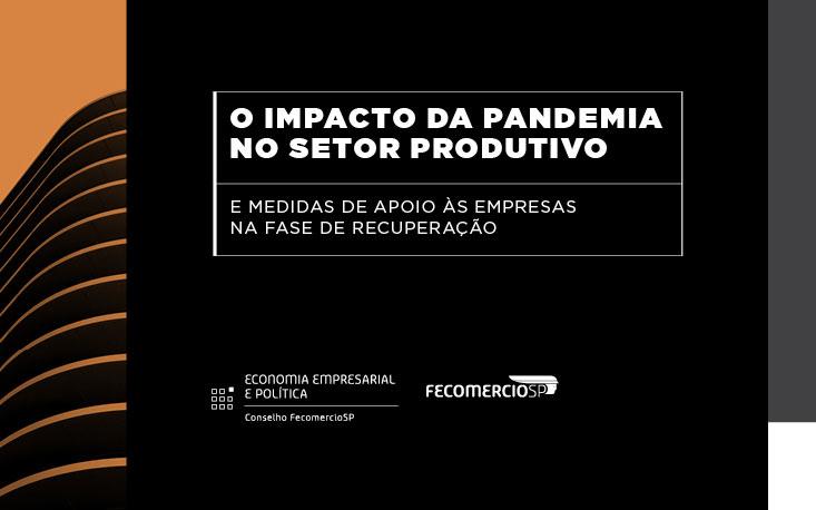 FecomercioSP debate retomada do setor produtivo e perspectivas para ambiente de negócios
