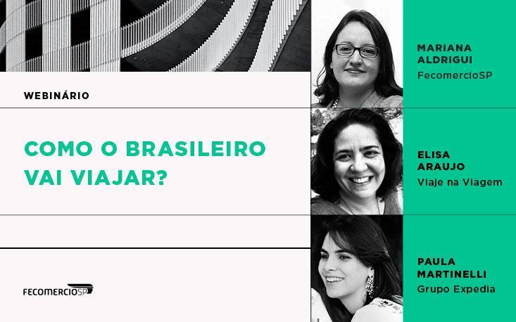 Como o brasileiro vai viajar a partir de agora? Reveja o webinário e conheça as expectativas dos turistas