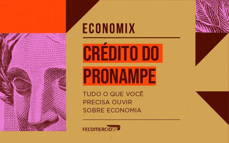 Terceira etapa de crédito do Pronampe deve aliviar fase final das medidas emergenciais