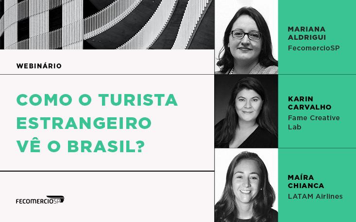 Como o Turista Estrangeiro Vê o Brasil? Reveja o webinário