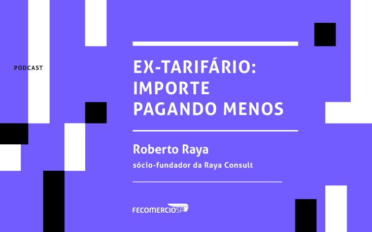 Conheça o regime de Ex-Tarifário e tenha redução temporária da alíquota do imposto de importação