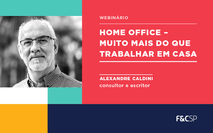 Reveja o webinário Home Office – Muito Mais que Trabalho em Casa