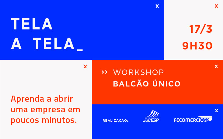 Workshop ensina a abrir empresa em poucos minutos pelo Balcão Único; inscreva-se
