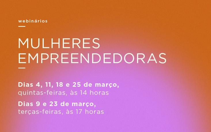 Março é o mês das mulheres empreendedoras na FecomercioSP; participe!