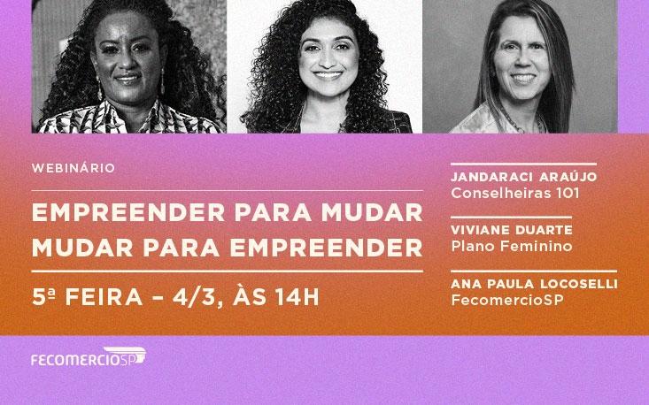 Webinário sobre motivações, estratégias e desafios para a mulher empreendedora abre série especial da FecomercioSP