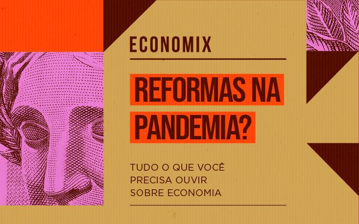 Entenda os riscos de fazer uma Reforma Tributária em meio à pandemia