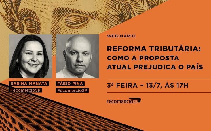 Webinário debate os problemas da segunda fase da Reforma Tributária proposta pelo governo federal