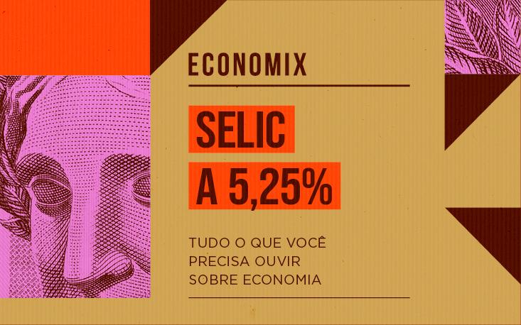 O que esperar da taxa Selic para os próximos meses?
