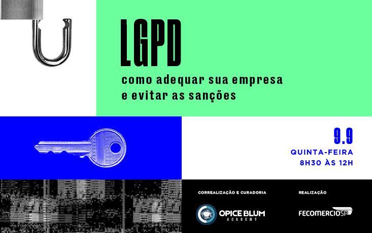 Esteja em conformidade com a LGPD: participe de evento da FecomercioSP e evite as sanções