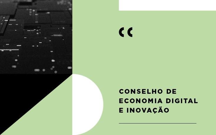 Conselho de Economia Digital e Inovação - Atuação